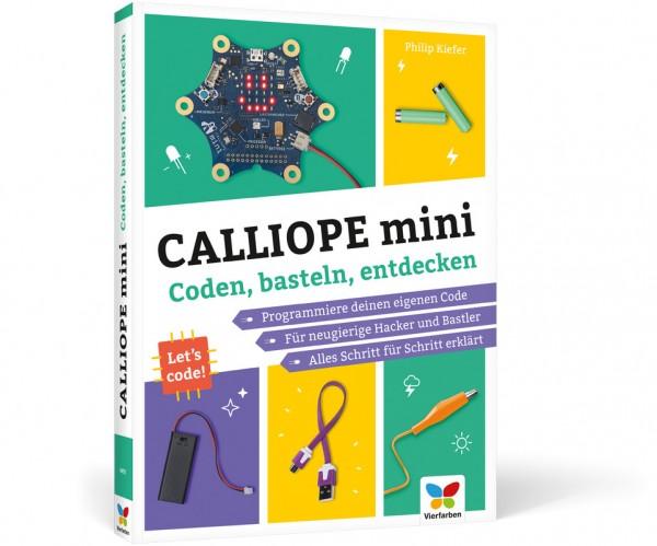 Calliope mini - Coden, basteln, entdecken